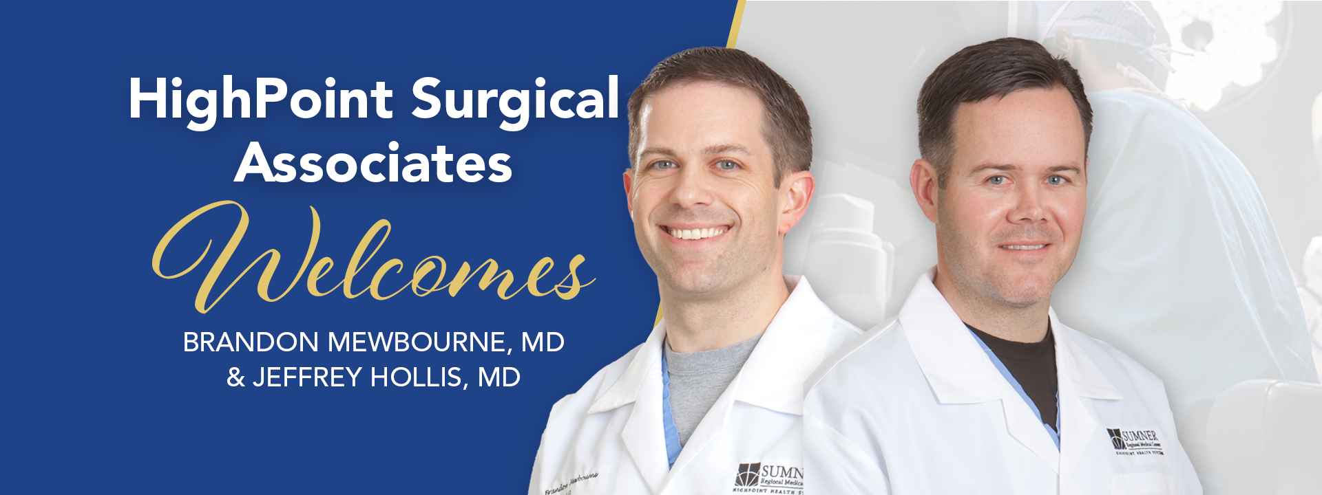 HighPoint Surgical welcomes Hollis and Mewbourne